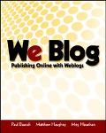 We Blog Publishing Online With Weblogs