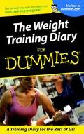 Weight Training Diary for Dummies