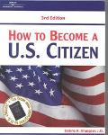 How to Become a U. S. Citizen - Arco Editorial
