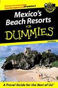 Mexico's Beach Resorts for Dummies