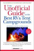 Unofficial Guide to the Best Rv and Tent Campgrounds in the Southwest &South Central Plains ...