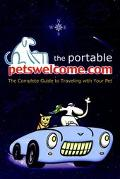 Portable Petswelcome.Com The Complete Guide to Traveling With Your Pet