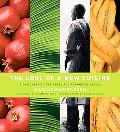 Soul of a New Cuisine A Discovery of the Foods and Flavors of Africa