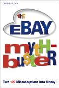 Ebay Myth-buster Turn 199 Misconceptions Into Money