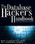 Database Hacker's Handbook Defending Database Servers