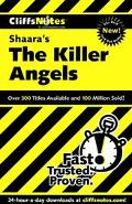 Cliffsnotes Shaara's the Killer Angels