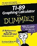 TI-89 Graphing Calculator for Dummies