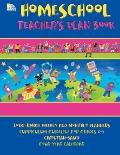 Homeschool Teacher Plan Book: Long range weekly and monthly planners, Curriculum guideline f...