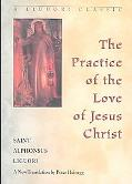 Practice of the Love of Jesus Christ