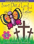 Every Day of Lent A Book of Activities for Children - Cycle A