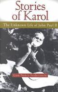 Stories of Karol The Unknown Life of John Paul II
