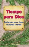 Tiempo para Dios Adviento y Navidad
