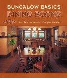 Bungalow Basics: Dining Rooms