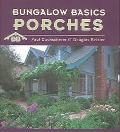 Bungalow Basics Porches