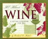 All About Wine: A 365-Day Calendar for 2006
