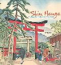 Shin Hanga The New Print Movement of Japan