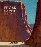 Edgar Payne : The Scenic Journey