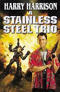Stainless Steel Trio A Stainless Steel Rat Is Born/the Stainless Steel Rat Gets Drafted/the ...