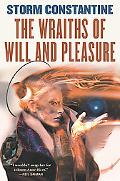 Wraiths of Will and Pleasure The First Book of the Wraeththu Histories
