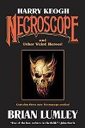 Harry Keogh Necroscope and Other Weird Heroes