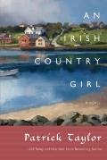 Irish Country Girl : A Novel