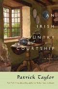 An Irish Country Courtship: A Novel (Irish Country Books)
