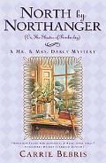 North By Northanger, or The Shades of Pemberley (Mr. and Mrs. Darcy Mysteries)