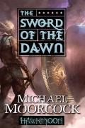 Hawkmoon: The Sword of the Dawn