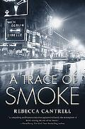 A Trace of Smoke (Hannah Vogel)