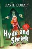 Hyde and Shriek: A Monsterrific Tale (Monsterrific Tales)