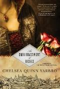 Embarrassment of Riches : A Novel of the Count Saint-Germain
