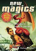 New Magics An Anthology of Today's Fantasy
