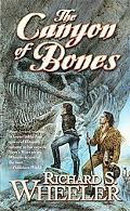 The Canyon of Bones