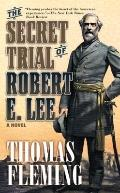 Secret Trial of Robert E. Lee