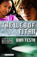 The Web of Titan: A Galahad Book