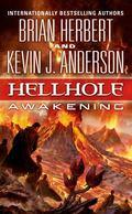 Hellhole Awakening (Hellhole Trilogy)