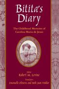 Bitita's Diary The Childhood Memoirs of Carolina Maria De Jesus