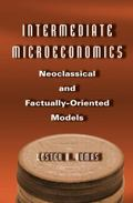 Intermediate Microeconomics: Neoclassical and Factually-Oriented Models