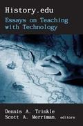History.Edu Essays on Teaching With Technology