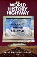 World History Highway A Guide to Internet Resources