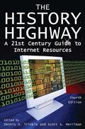 History Highway A 21st-Century Guide to Internet Resources