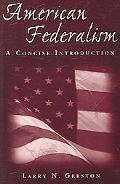 American Federalism A Concise Introduction