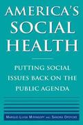 America's Social Health: Putting Social Issues Back on the Public Agenda