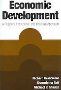 Economic Development A Regional, Institutional, and Historical Approach