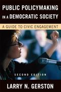 Public Policymaking in a Democratic Society: A Guide to Civic Engagement
