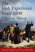 The Irish Experience Since 1800: The Concise History