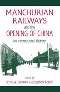Manchurian Railways and the Opening of China: An International History (Northeast Asia Seminar)