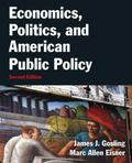 Economics, Politics, and American Public Policy