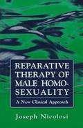 Reparative Therapy of Male Homosexuality A New Clinical Approach