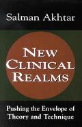 New Clinical Realms Pushing the Envelope of Theory and Technique